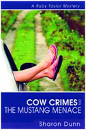 Cow Crimes And The Mustang Mennace
