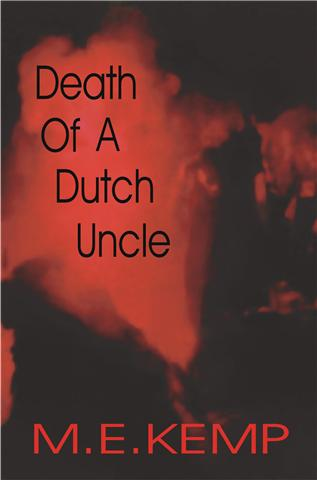 Death Of A Dutch Uncle