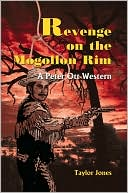 Revenge On The Mogollon Rim