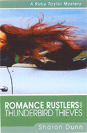 Romance Rustlers And Thunderbird Thieves
